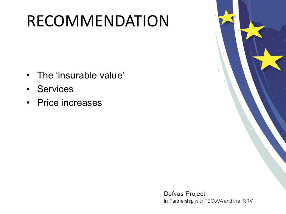 Defvas Project In Partnership with TEGoVA and the IRRV ASSESSMENT METHOD The Cost Approach (or the Contractors Method) is used to assess the new replacement cost and the depreciated replacement cost Usually the underlying land does not need to be valued unless it is subject to an identified risk covered by the insurance policy When determining the depreciated replacement cost, allowance should only be made for the depreciation arising from physical deterioration VAT is only taken into consideration if the insured is not entitled to recover input tax.