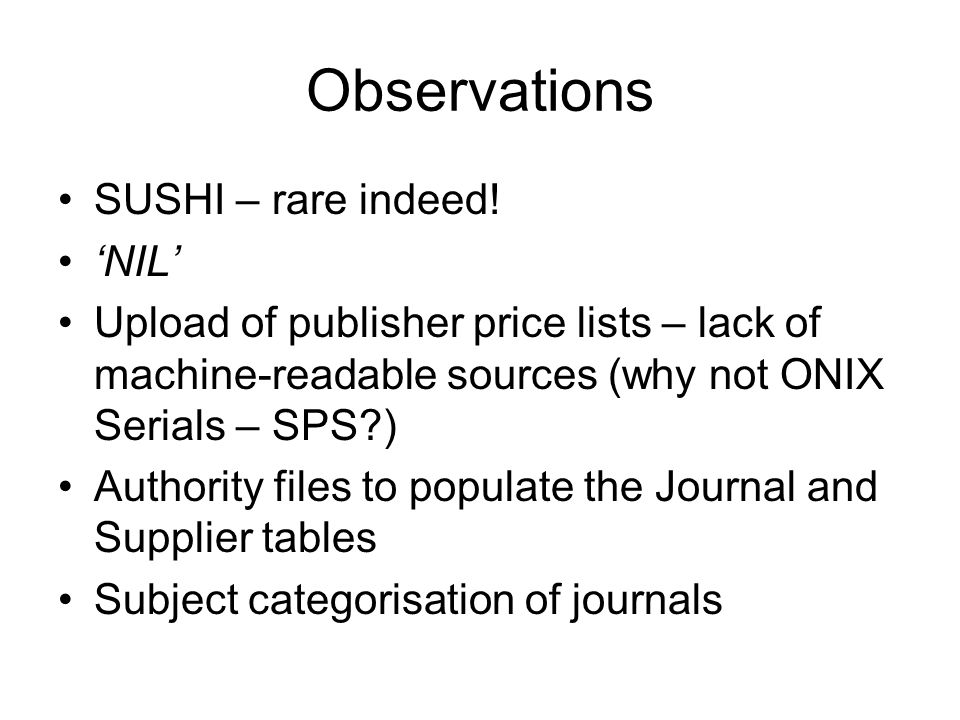 Observations SUSHI – rare indeed.