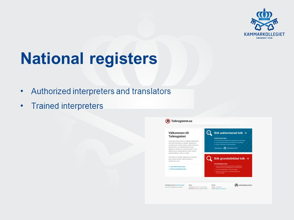 National registers Authorized interpreters and translators Trained interpreters