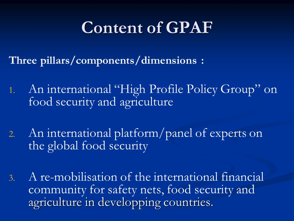 Content of GPAF Three pillars/components/dimensions : 1.