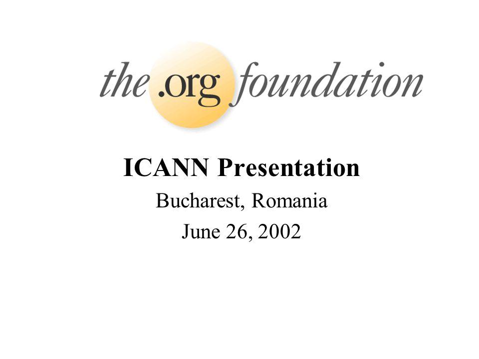 ICANN Presentation Bucharest, Romania June 26, 2002