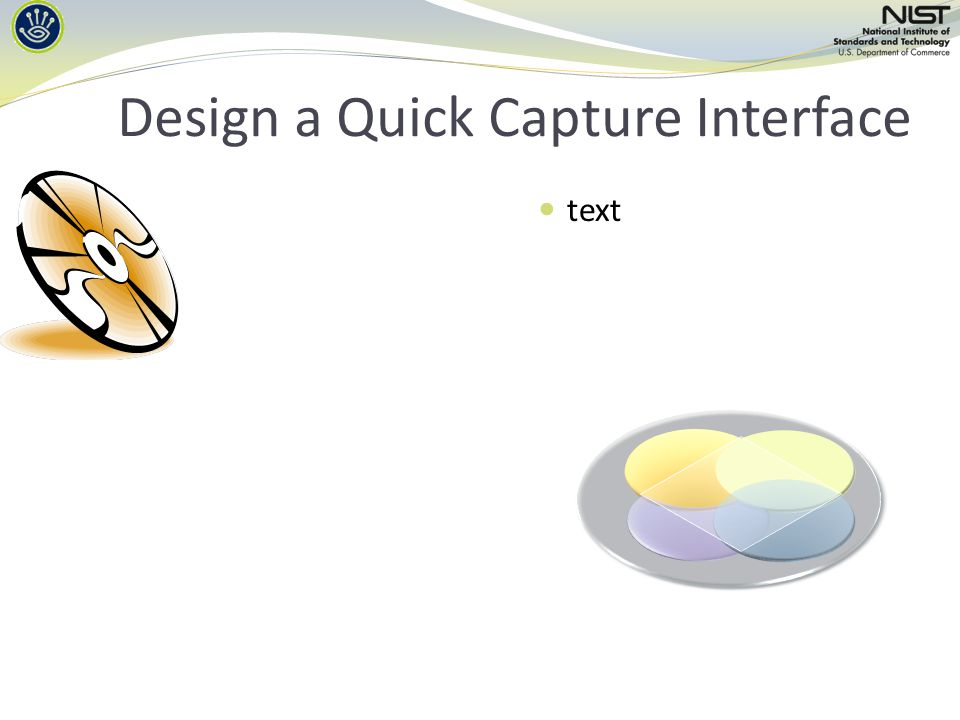 Design a Quick Capture Interface text