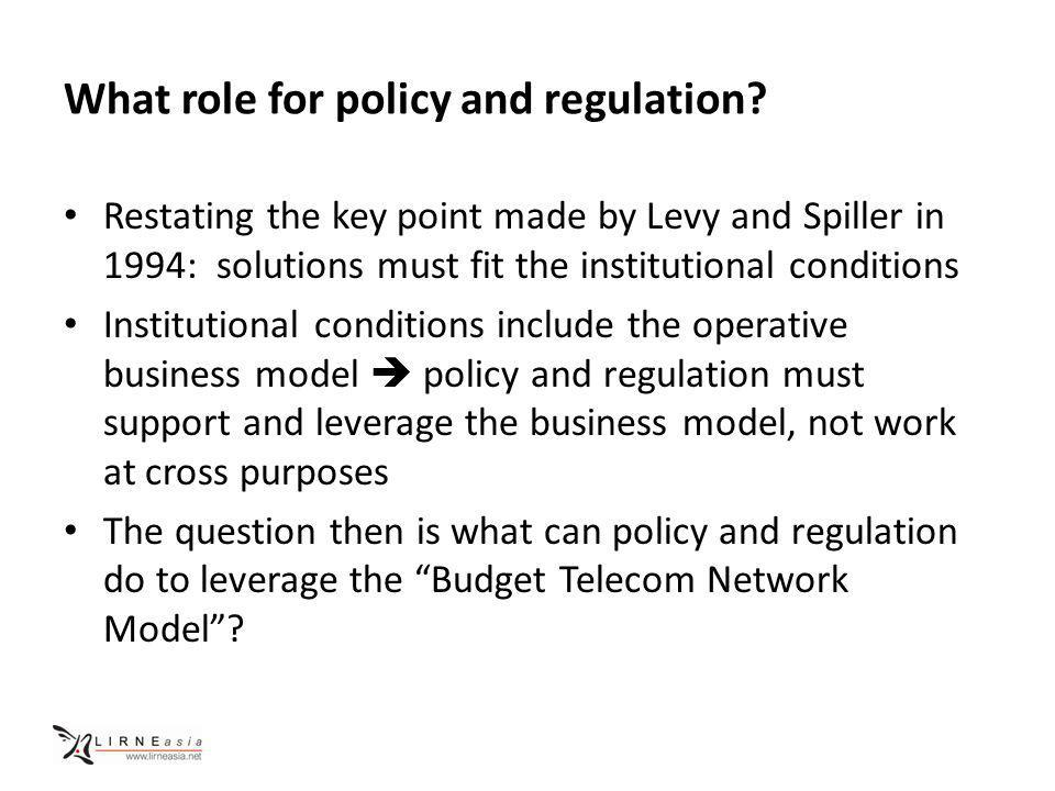 What role for policy and regulation.