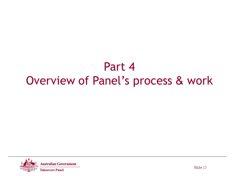 Slide 15 Part 4 Overview of Panels process & work