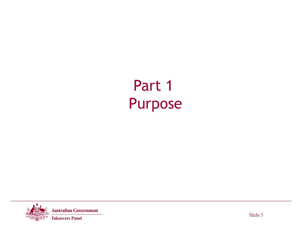Slide 3 Part 1 Purpose