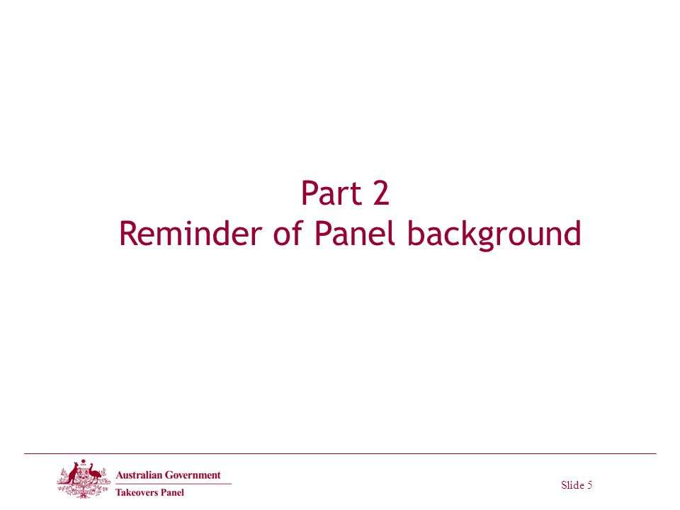 Slide 5 Part 2 Reminder of Panel background