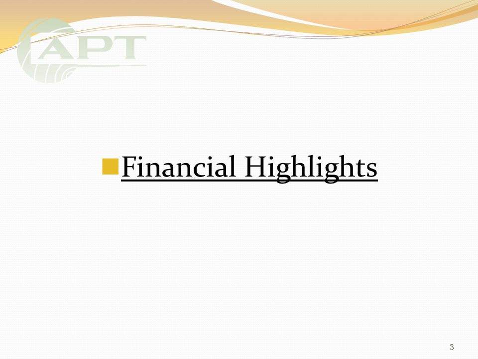 Financial Highlights 3