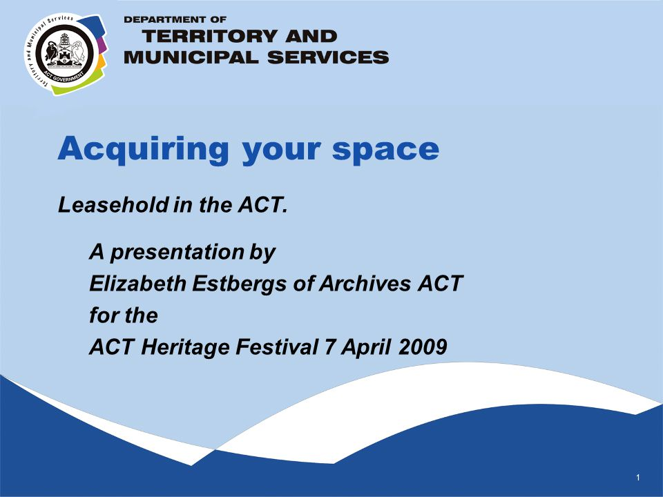1 Acquiring your space Leasehold in the ACT.