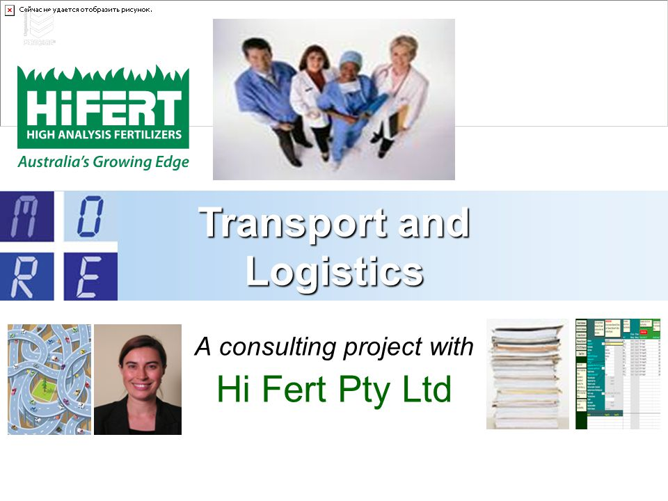 A consulting project with Hi Fert Pty Ltd Transport and Logistics