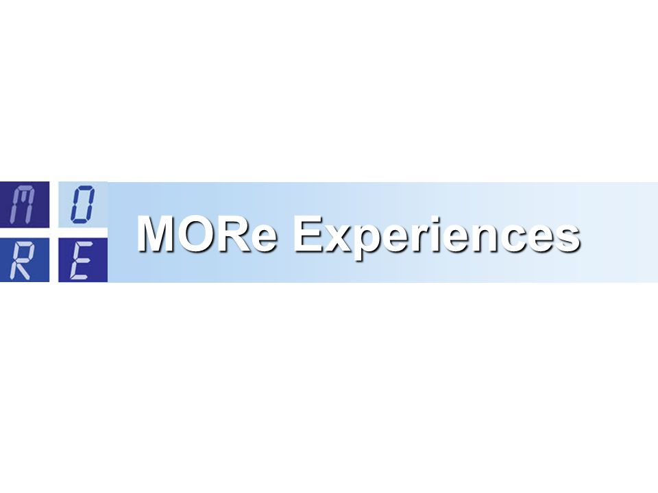 MORe Experiences