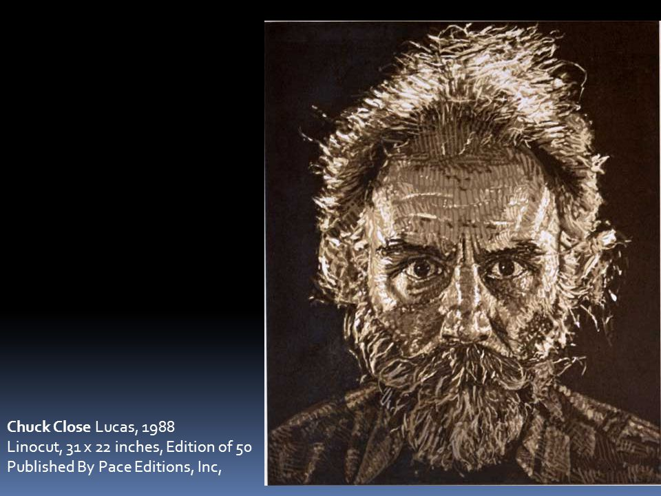 Chuck Close Lucas, 1988 Linocut, 31 x 22 inches, Edition of 50 Published By Pace Editions, Inc,