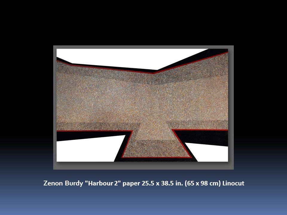Zenon Burdy Harbour 2 paper 25.5 x 38.5 in. (65 x 98 cm) Linocut