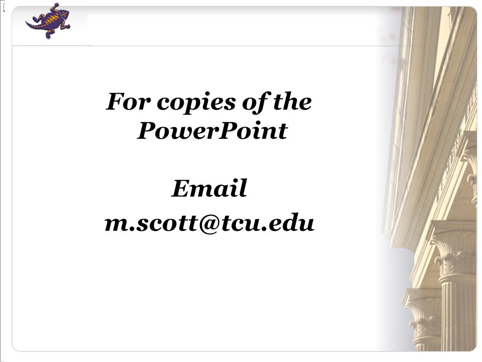 For copies of the PowerPoint