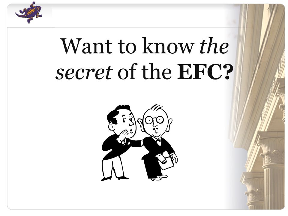 Want to know the secret of the EFC