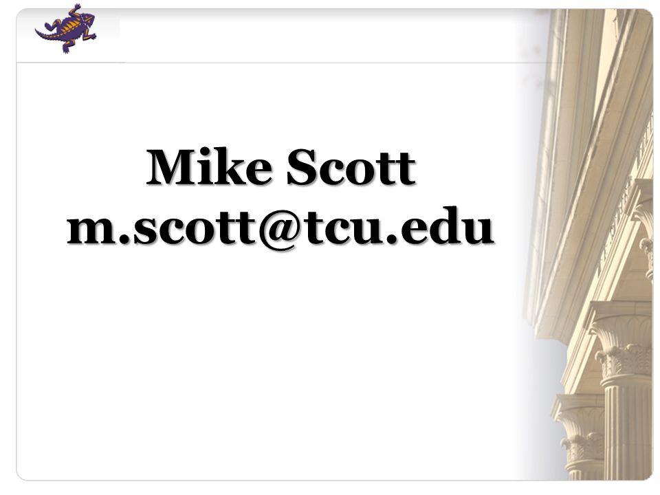 Mike Scott m.scott@tcu.edu