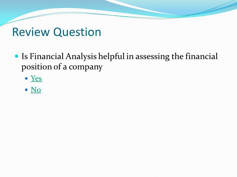Tools of Financial Analysis Comparative Financial StatementsCommon-size Financial StatementsTrend PercentagesRatio AnalysisFund Flow StatementCash Flow Statement