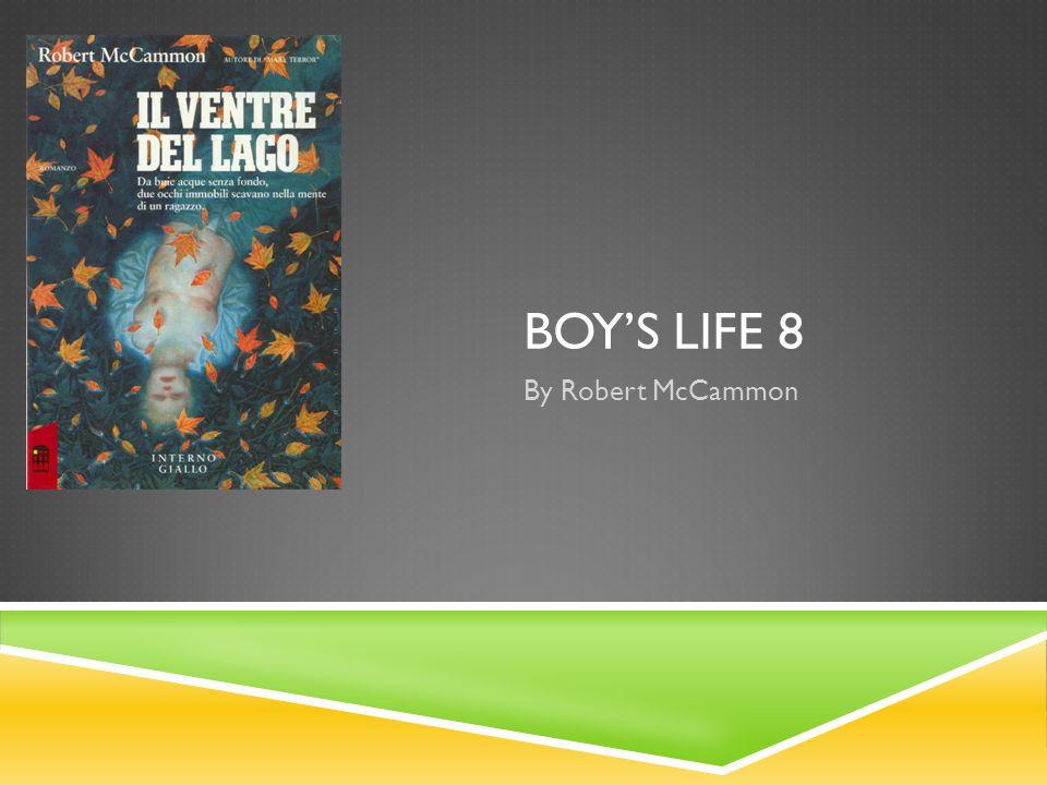 BOYS LIFE 8 By Robert McCammon