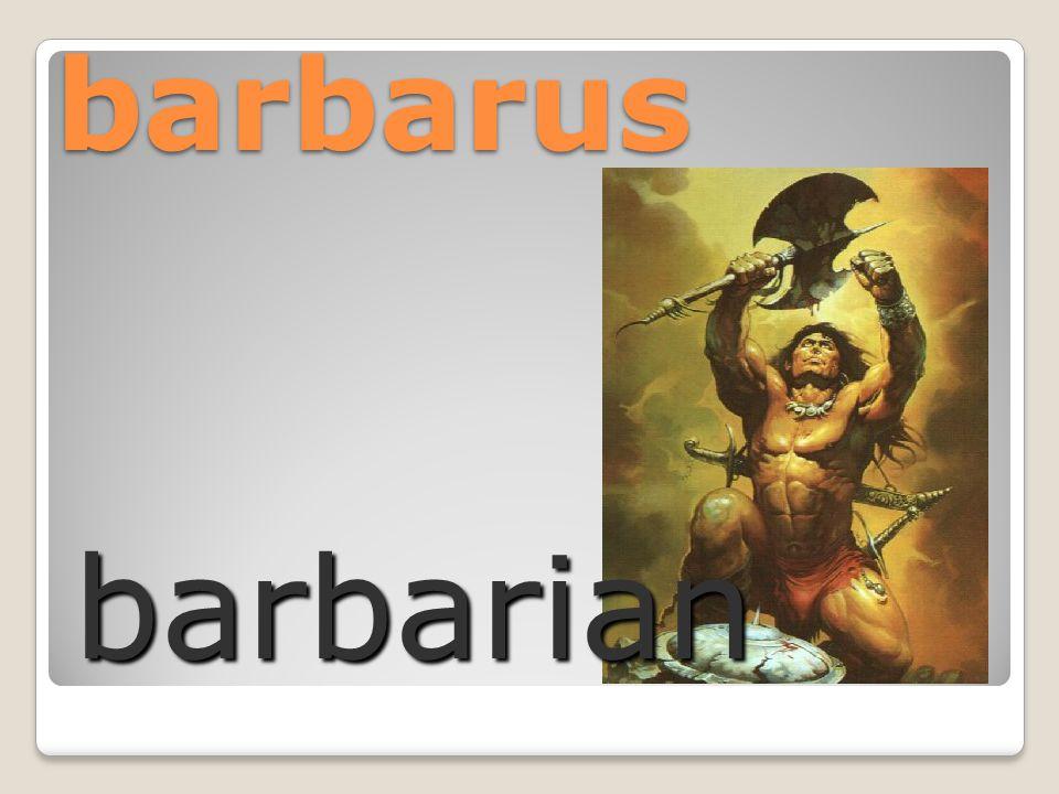 barbarus barbarian