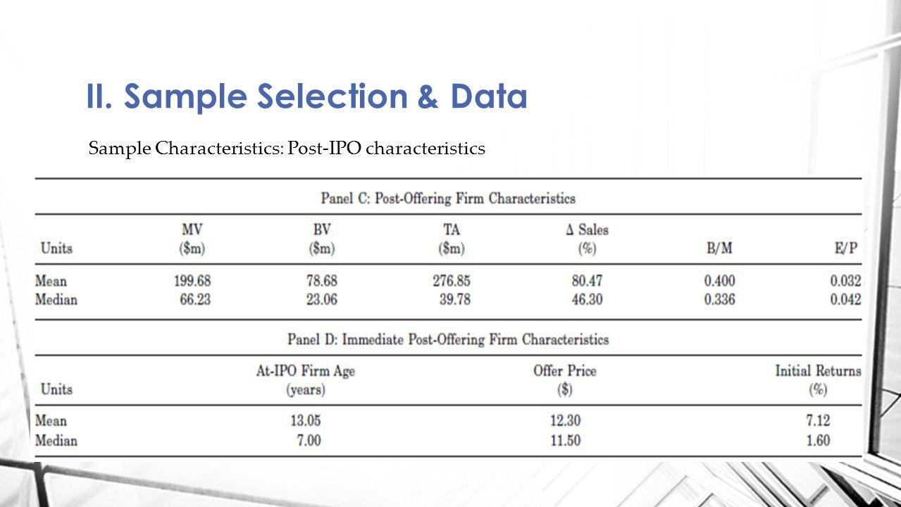 II. Sample Selection & Data Sample Characteristics: Post-IPO characteristics