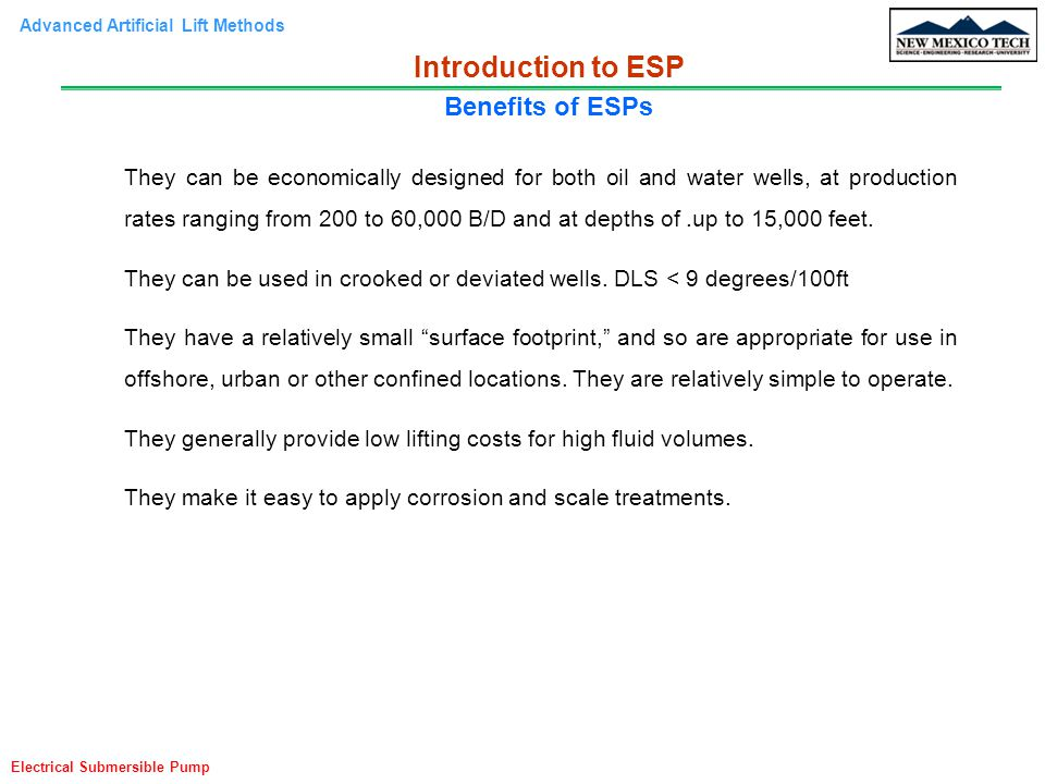 Advanced Artificial Lift Methods Electrical Submersible Pump Introduction to ESP ESP Classifications