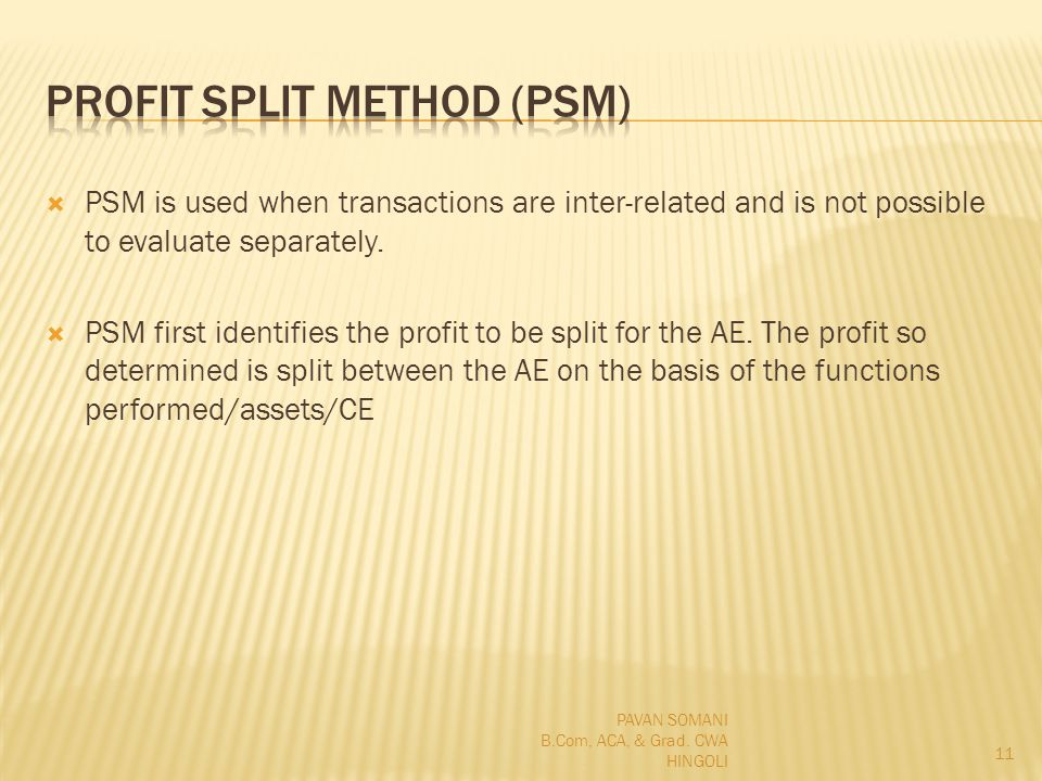 PSM is used when transactions are inter-related and is not possible to evaluate separately.