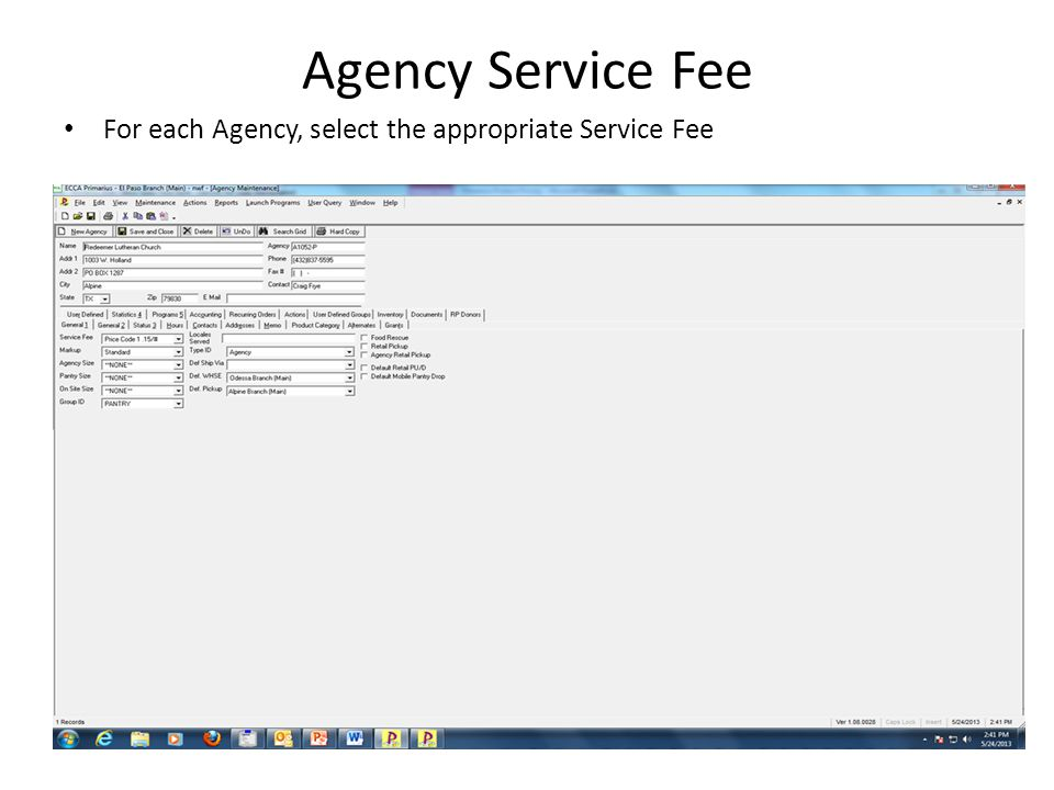 Agency Service Fee For each Agency, select the appropriate Service Fee