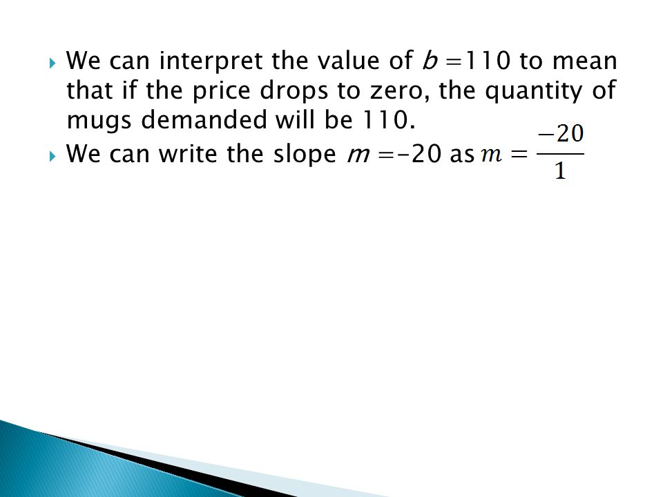 We can write the slope m =-20 as