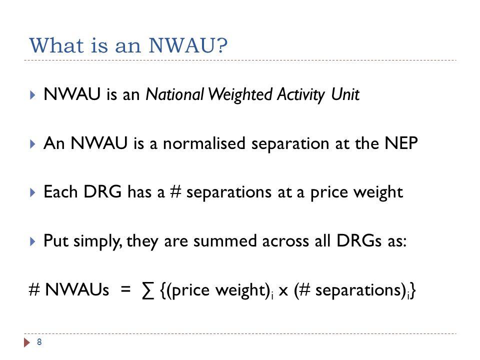 What is an NWAU.
