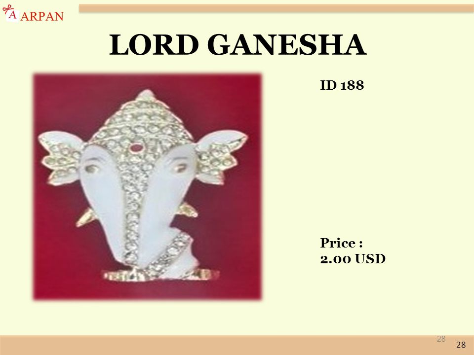 28 LORD GANESHA ID 188 Price : 2.00 USD