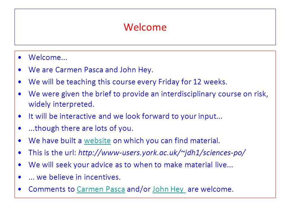 Welcome Welcome... We are Carmen Pasca and John Hey.