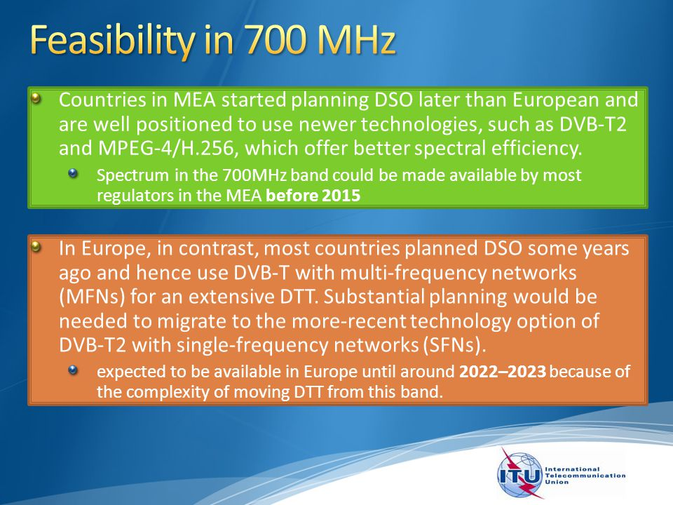 Countries in MEA started planning DSO later than European and are well positioned to use newer technologies, such as DVB-T2 and MPEG-4/H.256, which of