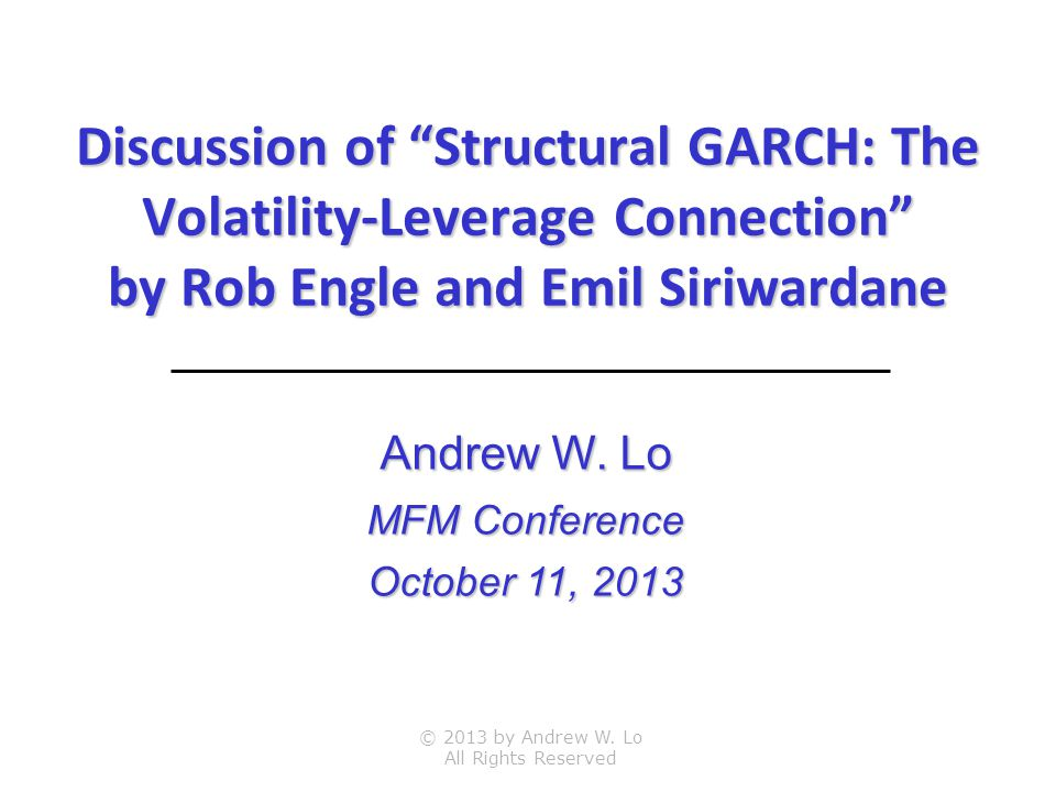 Discussion of Structural GARCH: The Volatility-Leverage Connection by Rob Engle and Emil Siriwardane © 2013 by Andrew W.