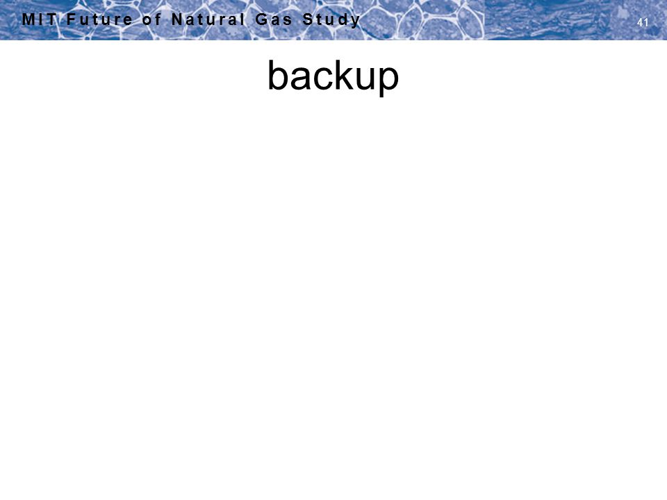backup MIT Future of Natural Gas Study 41