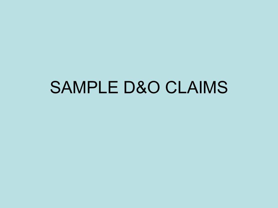 SAMPLE D&O CLAIMS