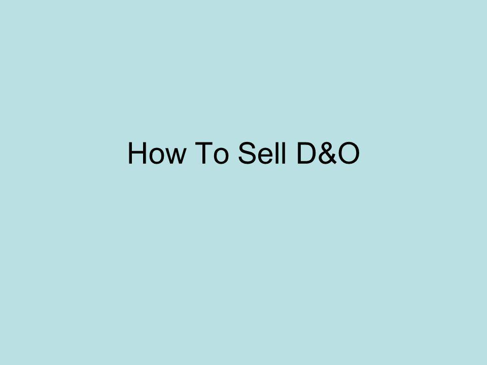 How To Sell D&O