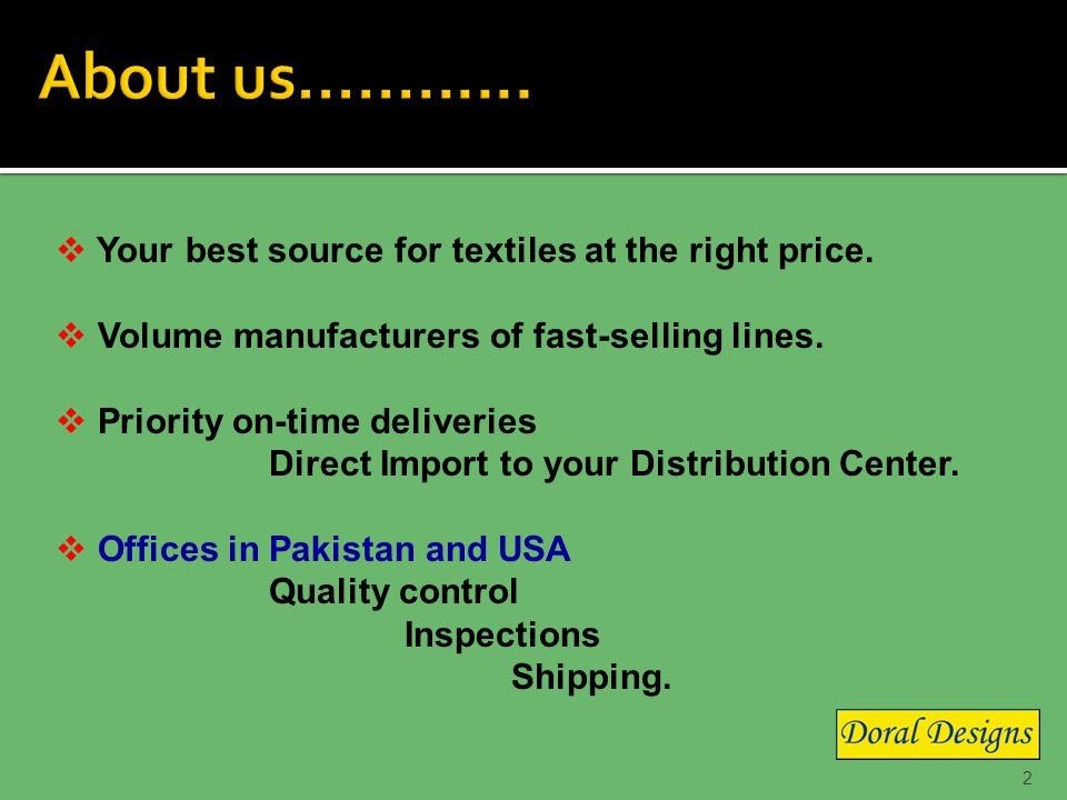 2 Your best source for textiles at the right price.