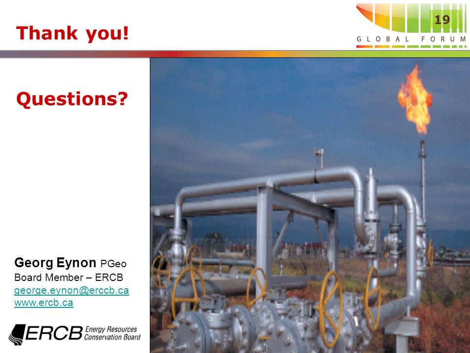 19 Thank you! Questions Georg Eynon PGeo Board Member – ERCB george.eynon@erccb.ca www.ercb.ca