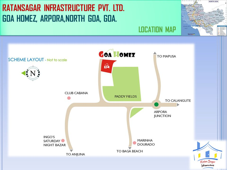 RATANSAGAR INFRASTRUCTURE PVT. LTD. GOA HOMEZ, ARPORA,NORTH GOA, GOA. BUNGLOWS