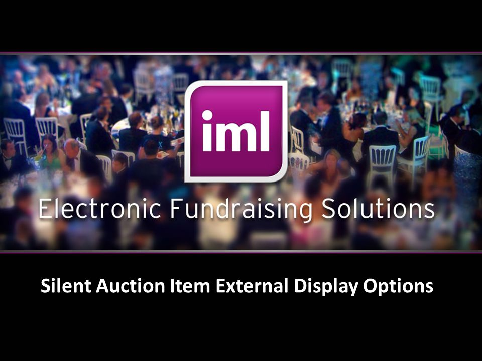 Page 18 Silent Auction Item External Display Options