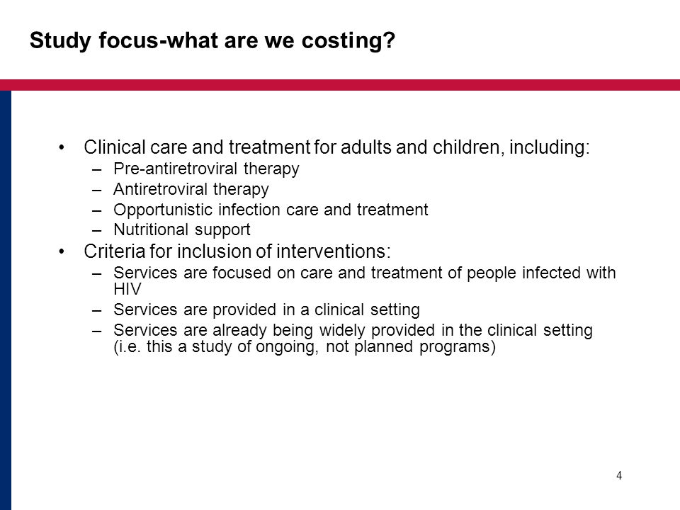 What we are not costing Orphans and Vulnerable Children (OVC) care Counseling and testing for people who are not yet in an ART program Prevention of mother-to-child-transmission Home-based care 5