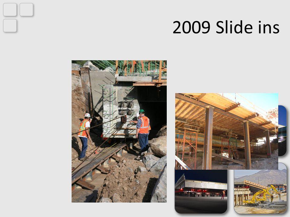 2009 Slide ins