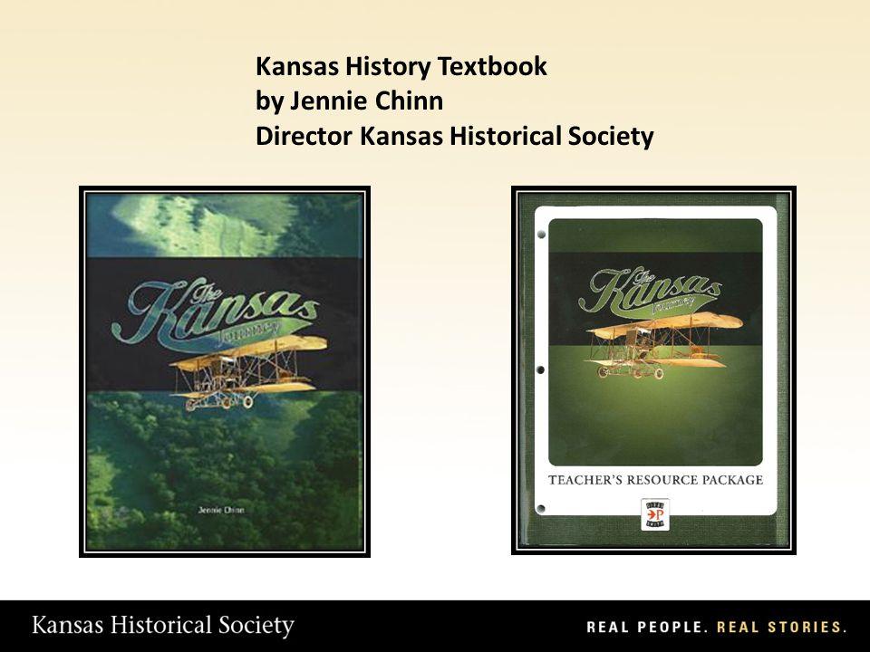 Kansas History Textbook by Jennie Chinn Director Kansas Historical Society