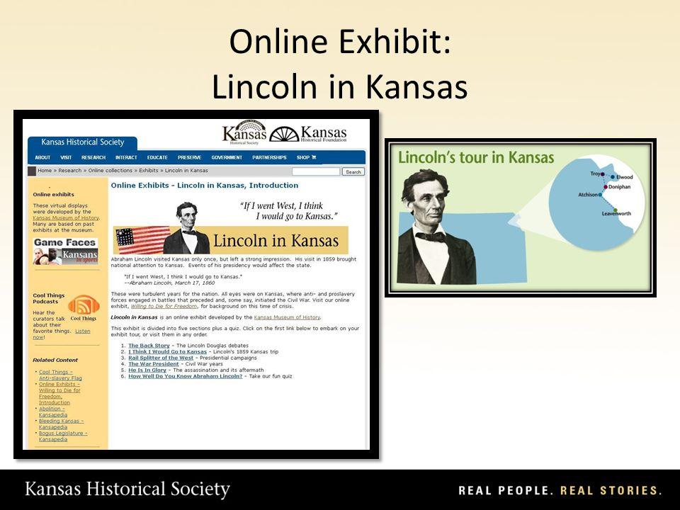 Online Exhibit: Lincoln in Kansas
