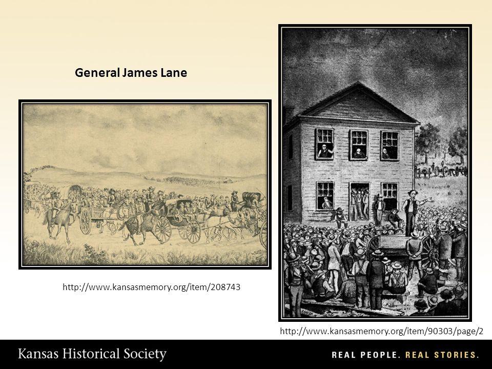 General James Lane http://www.kansasmemory.org/item/208743 http://www.kansasmemory.org/item/90303/page/2