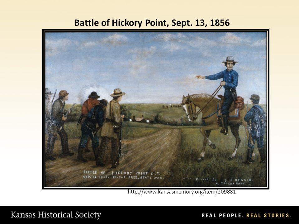 http://www.kansasmemory.org/item/209881 Battle of Hickory Point, Sept. 13, 1856