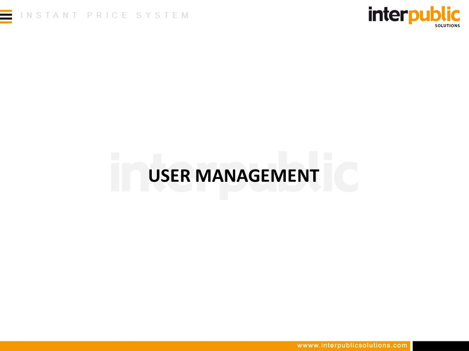 INSTANT PRICE SYSTEM USER MANAGEMENT