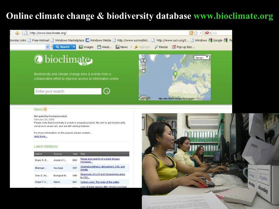 Online climate change & biodiversity database www.bioclimate.org www.bioclimate.org