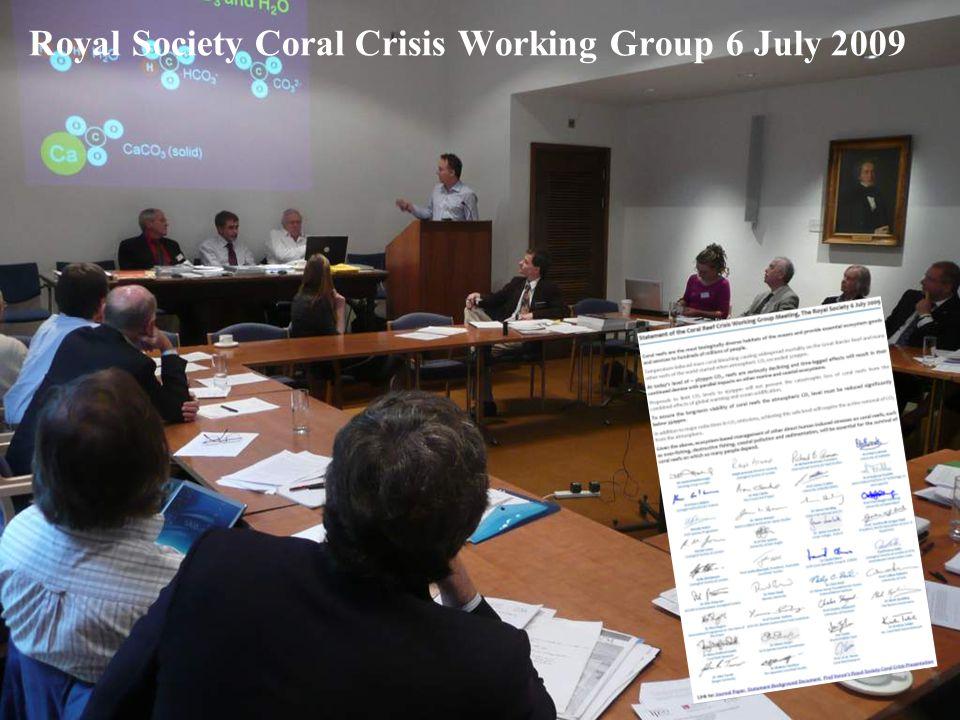 Royal Society Coral Crisis Working Group 6 July 2009