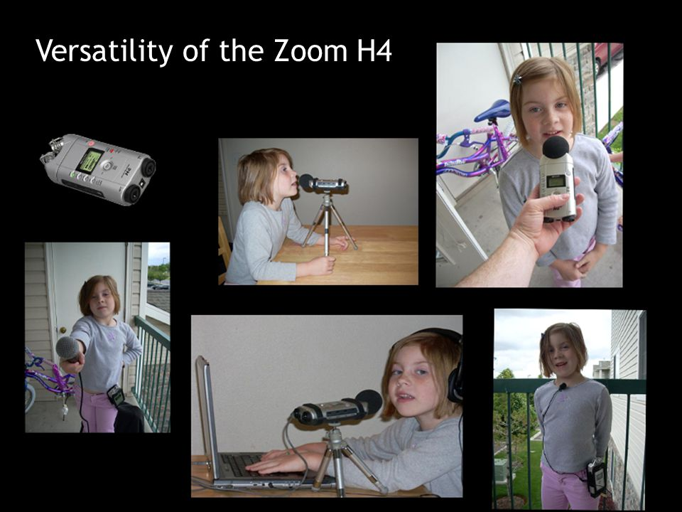 Versatility of the Zoom H4