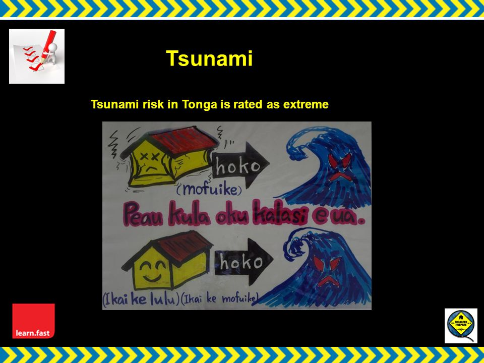 w Tsunami Tsunami risk in Tonga is rated as extreme